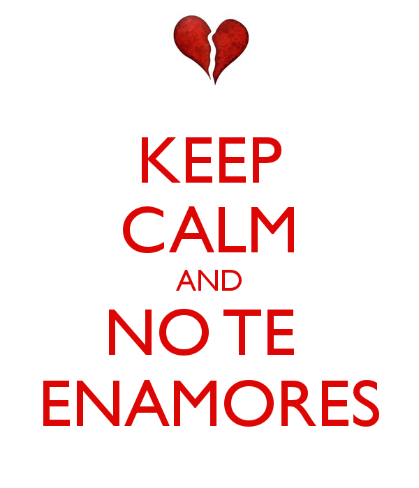 keep-calm-and-no-te-enamores-6